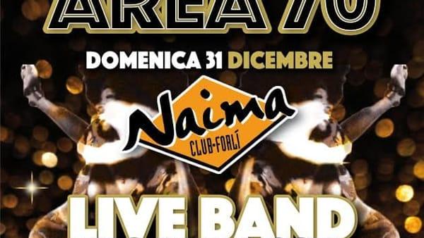 Naima, Capodanno con il gruppo Area 70: tutte le informazioni